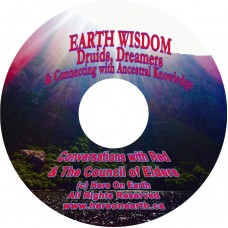 Earth Wisdom: Druids, Dreamers & Connecting with Ancestral Knowledge